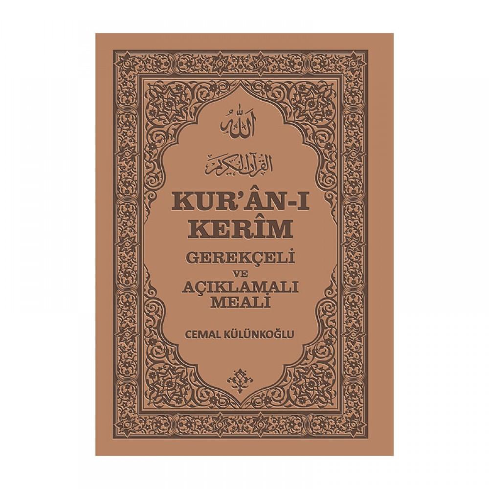 Kur'an-ı Kerim Gerekçeli ve Açıklamalı Meali 1224 Sayfa